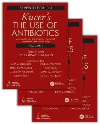 Kucers' The Use of Antibiotics
