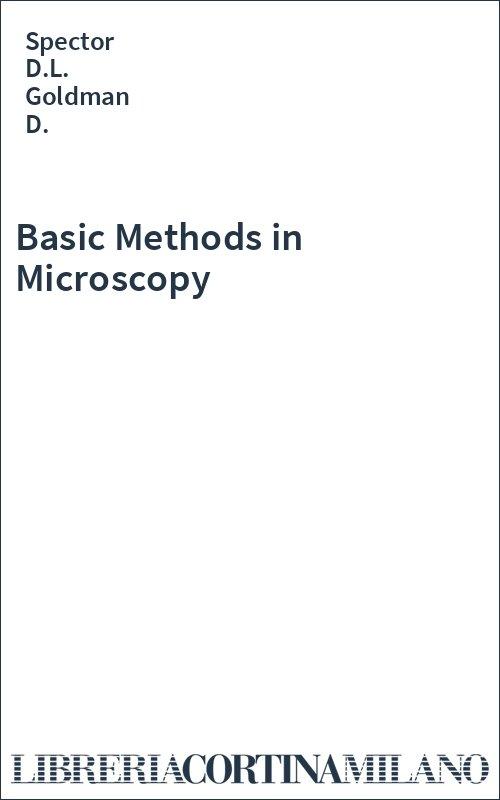 Basic Methods in Microscopy