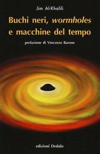 Buchi neri, «wormholes» e macchine del tempo