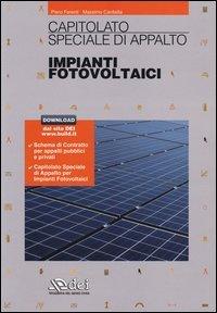 Capitolato speciale d'appalto. Impianti fotovoltaici