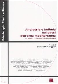 Anoressia e bulimia nei paesi dell'area mediterranea. Un approccio transculturale di psicologia