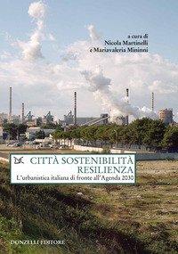 Città sostenibilità resilienza. L'urbanistica italiana di fronte all'Agenda 2030