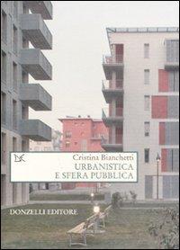 Urbanistica e sfera pubblica