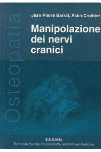 Manipolazione dei nervi cranici