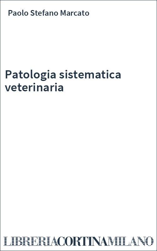 Patologia sistematica veterinaria