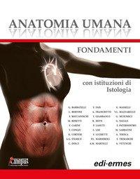 Anatomia umana. Fondamenti. Con istituzioni di istologia