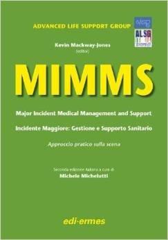 MIMMS Incidente Maggiore: gestione e Supporto Sanitario