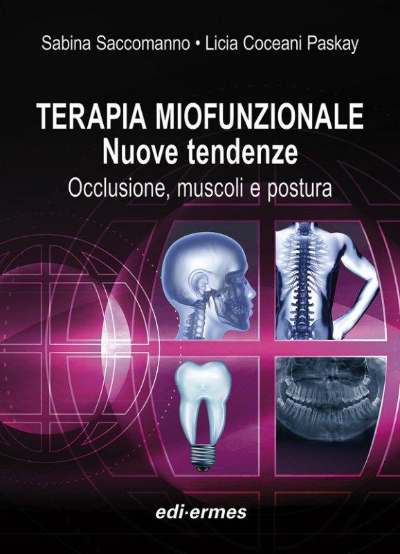 Terapia miofunzionale. Nuove tendenze. Occlusione, muscoli e postura