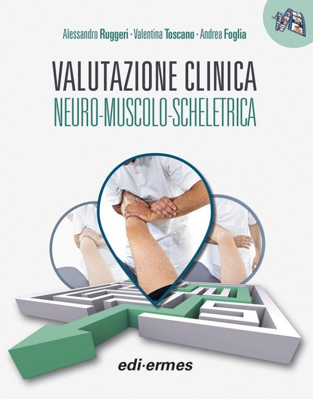 Valutazione clinica neuro-muscolo-scheletrica
