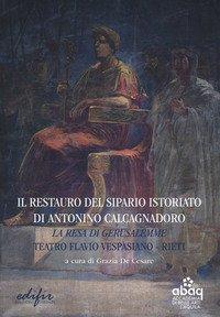 Il restauro del sipario istoriato di Antonino Calcagnadoro. La resa di Gerusalemme. Teatro Flavio Vespasiano Rieti