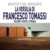 La Versilia di Francesco Tomassi. Colore vuoto strada