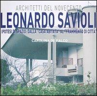 Leonardo Savioli. Ipotesi di spazio: dalla «casa abitata» al «frammento di città»