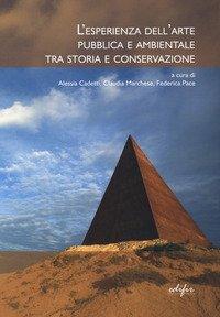 L'sperienza dell'arte pubblica e ambientale tra storia e conservazione