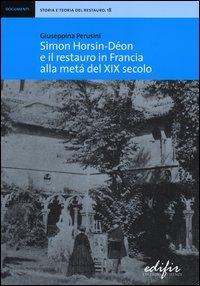 Simon Horsin-Déon e il restauro in Francia alla metà del XIX secolo