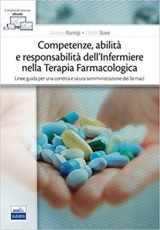 Competenze, abilità e responsabilità dell'infermiere nella terapia farmacologica