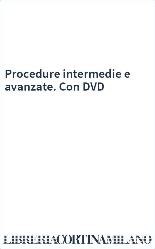 Procedure intermedie e avanzate. Con DVD