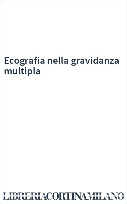 Ecografia nella gravidanza multipla