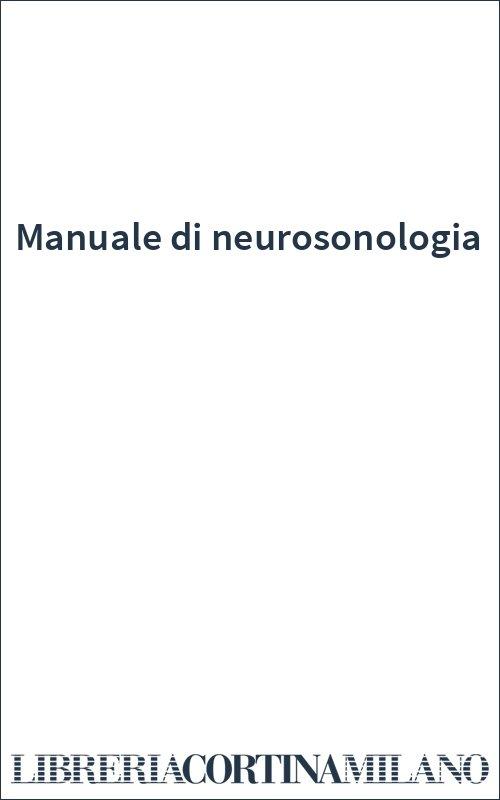 Manuale di neurosonologia