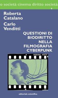 Questioni di biodiritto nella filmografia cyberpunk