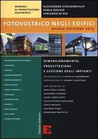 Fotovoltaico negli edifici. Dimensionamento, progettazione e gestione degli impianti