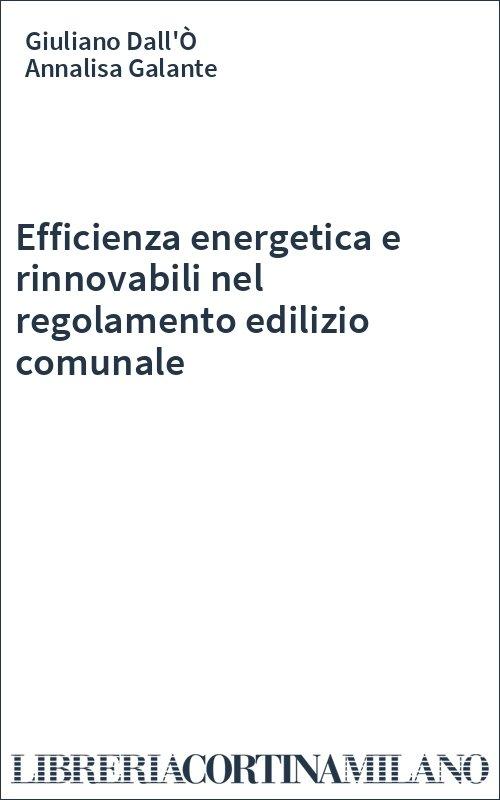 Efficienza energetica e rinnovabili nel regolamento edilizio comunale