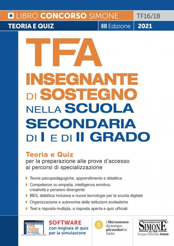 TFA Insegnante di sostegno. Nella scuola secondaria di I e di II grado. Teoria e quiz per la preparazione alle prove d'accesso ai percorsi di specializzazione