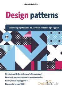 Design patterns. Schemi di progettazione del software orientato agli oggetti