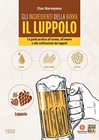 Gli ingredienti della birra Il luppolo