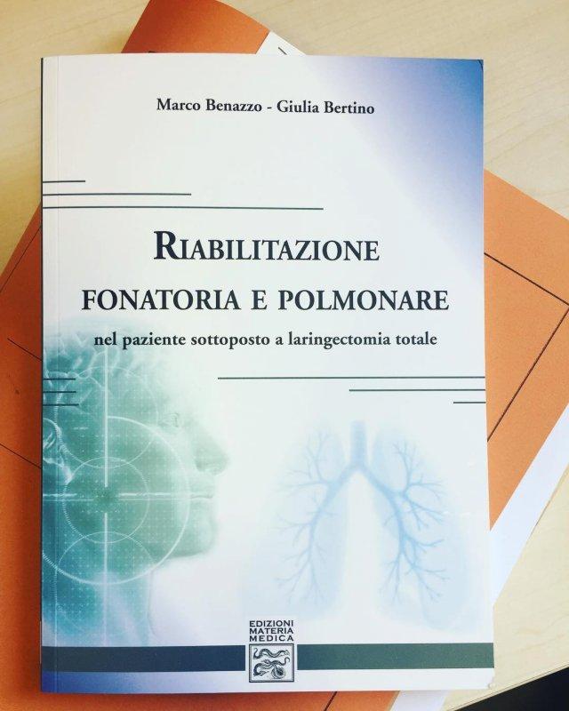 Riabilitazione fonatoria e polmonare. Nel paziente sottoposto a laringectomia totale
