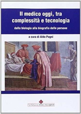 Il medico oggi tra complessità e tecnologia