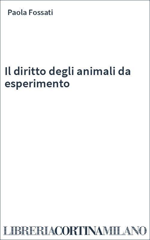 Il diritto degli animali da esperimento