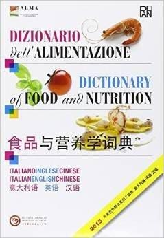Dizionario dell' Alimenatzione - Dictionary of food and Nutrition