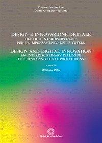 Design e innovazione digitale. Dialogo interdisciplinare per un ripensamento delle tutele