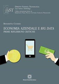 Economia aziendale e big data. Prime riflessioni critiche