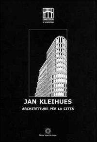 Jan Kleihues. Architetture per la città