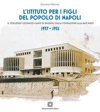 L'Istituto per i Figli del popolo di Napoli
