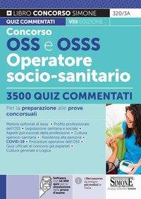 Concorso OSS e OSSS Operatore Socio-Sanitario. 3500 quiz commentati