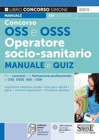 Concorso OSS e OSSS operatore socio-sanitario. Manuale e quiz
