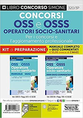 Kit concorsi OSS e OSS operatori socio sanitari. Manuale concorsi + quiz commentati