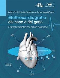 Elettrocardiografia del cane e del gatto. Interpretazione del ritmo cardiaco