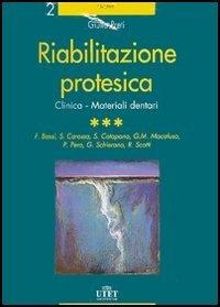 Riabilitazione protesica Vol. 3