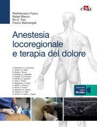 Anestesia locoregionale e terapia del dolore