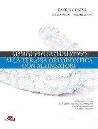 Approccio sistematico alla terapia ortodontica con allineatori