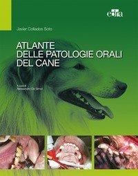Atlante delle patologie orali del cane