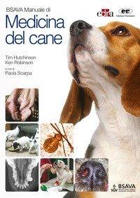 BSAVA. Manuale di medicina del cane