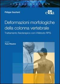 Deformazioni morfologiche della colonna vertebrale. Trattamento fisioterapico con il Metodo RPG