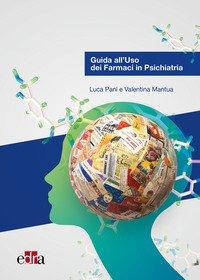 Guida all'uso dei farmaci in psichiatria