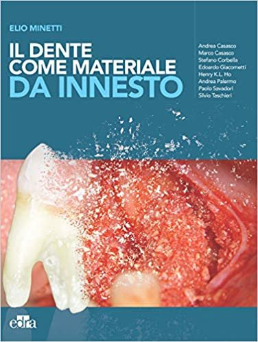 Il dente come materiale da innesto