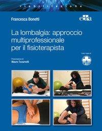 La lombalgia: approccio multiprofessionale per il fisioterapista