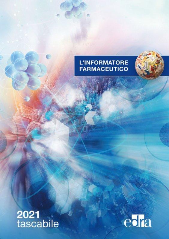 L'informatore farmaceutico. Tascabile 2021